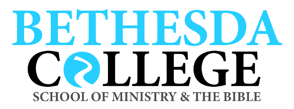 Bethesda College of Ministry and the Bible